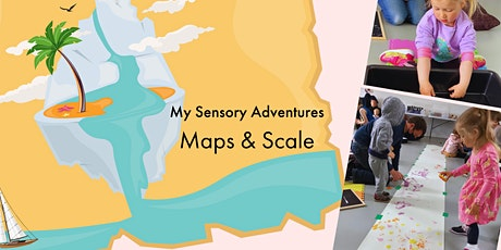 My Sensory Adventures: Maps & Scale (Kettering) tickets