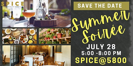 SPICE @5800   Summer Soiree Happy Hour tickets