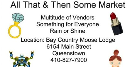 Bay Country Moose-All That and Some Market tickets