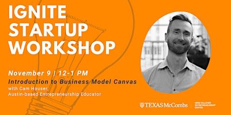 Ignite Startup Workshop: Business Model Canvas tickets