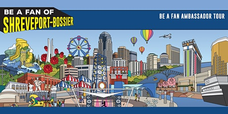 """Be a Fan of Shreveport-Bossier"" Ambassador Tour - Chillin' On Line Avenue tickets"