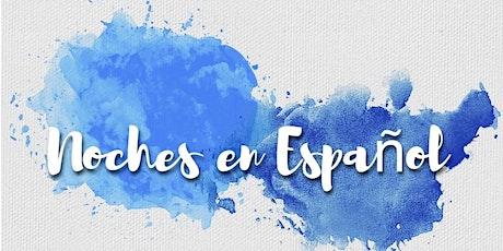 Noches en Espanol (Nights in Spanish) tickets