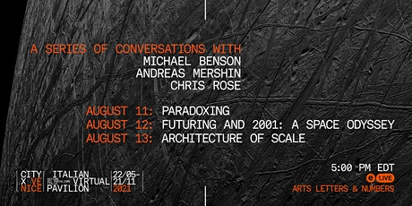 Paradoxing, Futuring, and Architecture of Scale: A Three-Part Conversation tickets