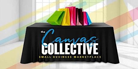 Canvas Collective :  Summer Marketplace / Vendor Booth Rental tickets