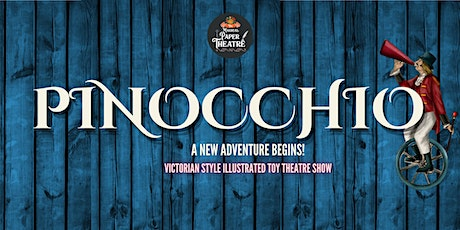 Pinocchio by The Magical Paper Theatre tickets