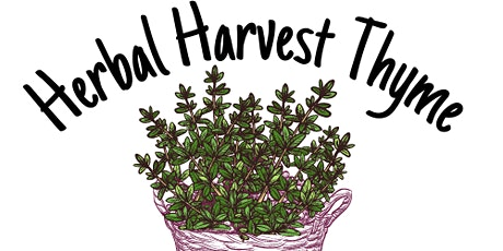 2021 Herbal Harvest Thyme tickets