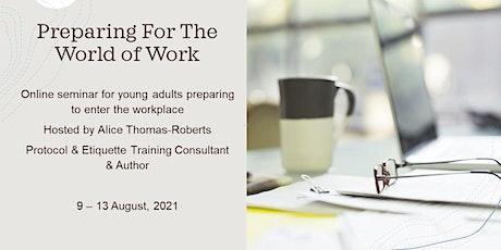 Preparing for the World of Work - Online Seminar tickets
