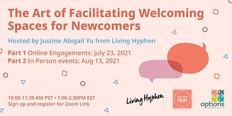 The Art of Facilitating Welcoming Spaces for Newcomers tickets