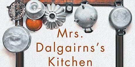 Mrs. Dalgairns's 1830 Kitchen – Mary F. Williamson with Elizabeth Baird tickets