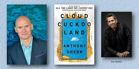 LITERARY LEGEND ANTHONY DOERR IN CONVERSATION WITH AUTHOR JESS WALTER! tickets
