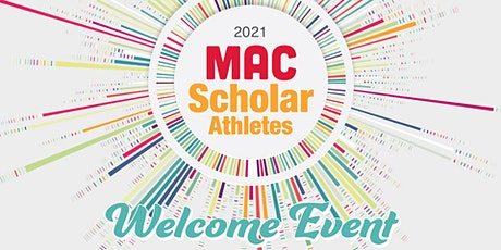 2021 MAC Scholar Athlete Welcome Event tickets