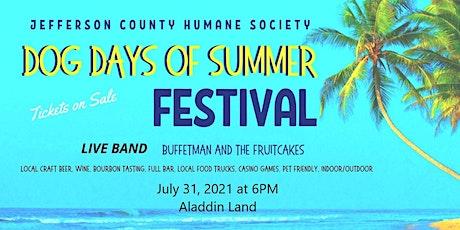 DOG DAYS OF SUMMER FESTIVAL tickets