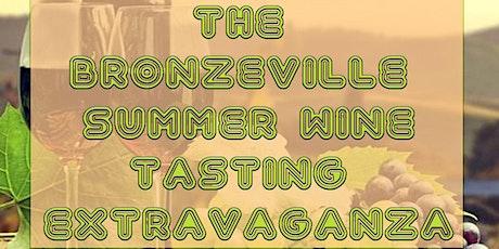 The Bronzeville Summer Wine Tasting Extravaganza tickets