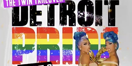 Detroit Pride Part 2 with The Clermont Twins tickets