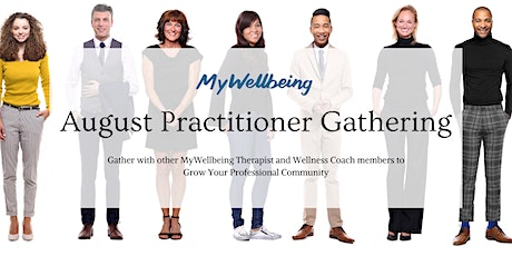 MyWellbeing: August Practitioner Gathering tickets