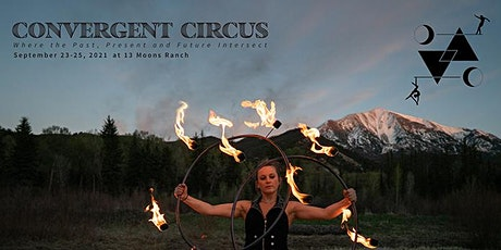 Convergent Circus - Wednesday (9/22) : Equinox Ceremony tickets