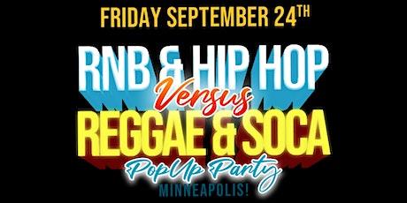 RNB&HIPHOP VS REGGAE&SOCA POP UP PARTY  Minneapolis tickets