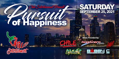 CHILE Entertainment presents: Pursuit of Happiness tickets