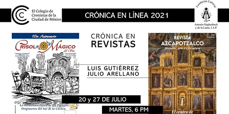CRÓNICA EN REVISTAS: Crisol Mágico del Sur y Azcapotzalco / Julio 2021 tickets