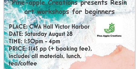 Resin workshop for beginners (VICTOR HARBOUR) tickets