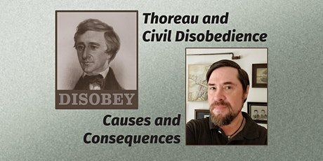 Thoreau and Civil Disobedience: Causes and Consequences tickets