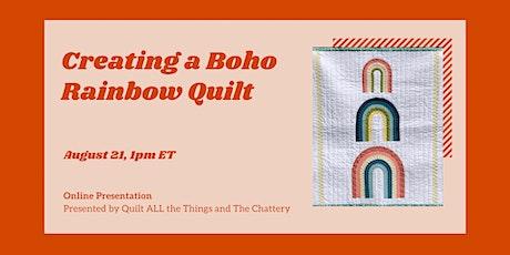 Creating a Boho Rainbow Quilt - ONLINE CLASS tickets