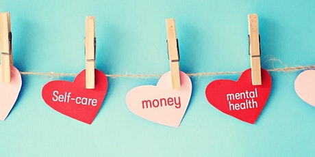 Financial Self-Care: Could It Transform Your Relationship with Money? tickets