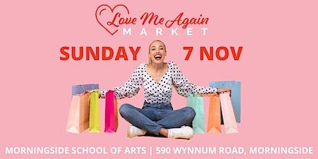 Love Me Again Market - Morningside - November tickets