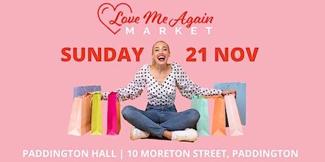 Love Me Again Market - Paddington - November tickets
