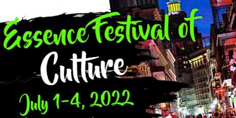 Essence Festival Culture 2022 Early Bird Registration tickets