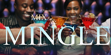 Mix & Mingle: Black Roswell Connect tickets