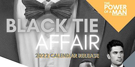 The Power of A Man Black Tie Calendar Release tickets