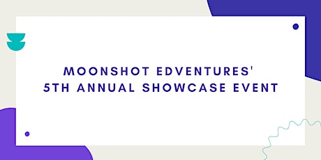 Moonshot's 5th Annual Showcase and 5 Year Anniversary Event! tickets