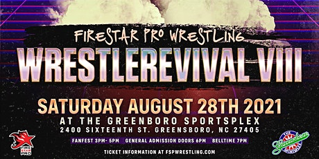 FSPW Presents: WrestleRevival VIII | Fanfest & Event - August 28th, 2021 tickets