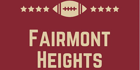 The Fairmont Heights Football Alumni  Inaugural Gala tickets