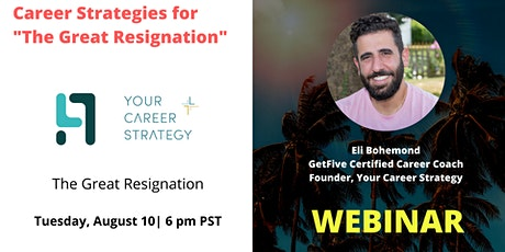 Career Strategies for The Great Resignation tickets