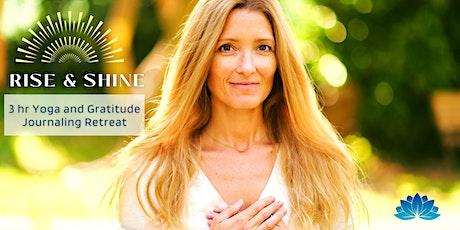Rise & Shine: 3 hr Yoga and Gratitude Journaling Retreat tickets
