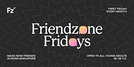 Friendzone Fridays tickets