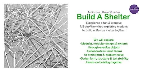 Design + Architecture Workshop for Kids: Build a Shelter Together tickets