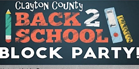 Clayton County Back to School Block Party and Food Distribution tickets