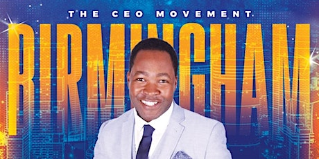 The CEO Movement - Money-in-Minutes Experience - Birmingham tickets