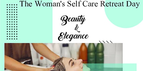The Woman's Self Care Retreat Day tickets