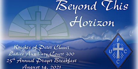 Knights of Peter Claver Ladies Auxiliary Court 300 Annual Prayer Breakfast tickets