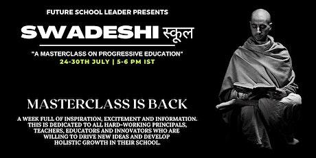 Swadeshi स्कूल Masterclass entradas