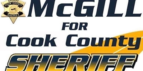 Meet and Greet  Candidate for Cook County Sheriff Tom McGill tickets