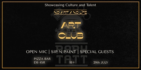 The No Art No Life - Art Club (Sip and Paint party) tickets