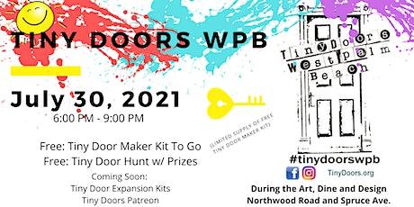 Free Tiny Doors Hunt and Maker Kits: Friday, July 30, 2021 6pm - 9pm tickets