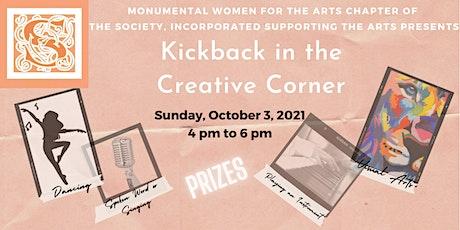 A  Kickback in the Creative Corner tickets