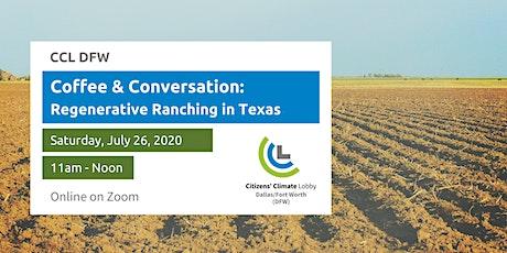 Coffee & Conversation:  Regenerative Ranching in Texas tickets