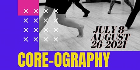 Core-ography: Summer Sessions - DROP-INS tickets
